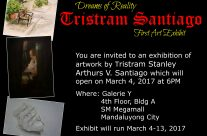 Dreams of Reality by Tristram Santiago : March 4 – 13, 2017